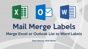 Mail Merge from Excel List or Outlook Contacts to Word