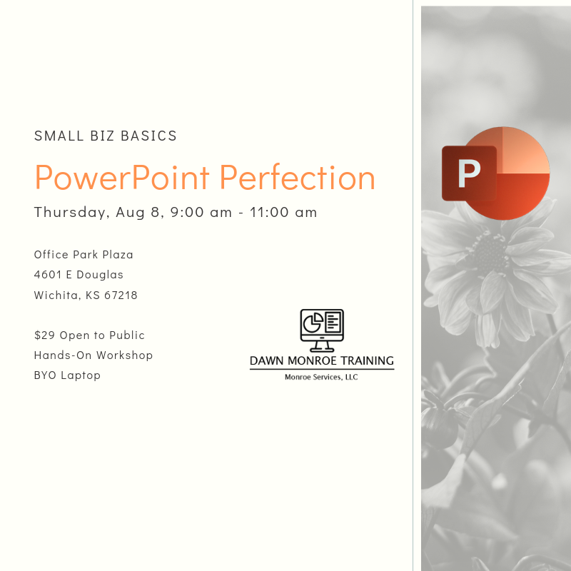 PowerPoint Perfection workshop graphic, august 8, 9 to 11 am